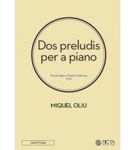 Dos preludis per a piano - Homenatge a Claude Debussy