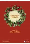 El nostre Nadal. 15 villancicos catalanes para coro (SATB) y piano (1956)