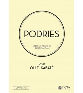 Podries (veus mixtes) Josep Ollé - Joana Raspall