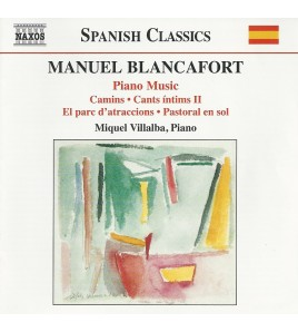 Manuel Blancafort: Piano Music. Vol. 1