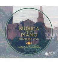 Música para piano de Francesc Civil (Miquel Villalba)