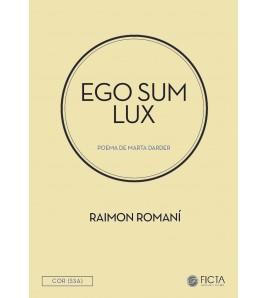 Ego sum lux - Cor (SSA) de Raimon Romaní