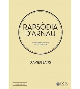 Rapsòdia d'Arnau - Coro (SATB) - Xavier Sans