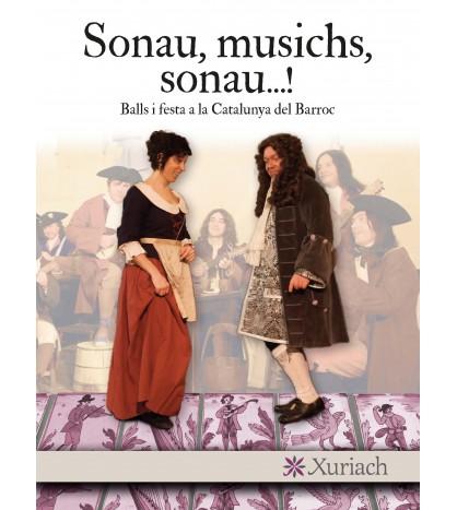 Sonau, musichs, sonau...! Balls i festa a la Catalunuya del Barroc