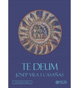 Te Deum - Mz solo, Cor SATB i orgue - Josep Vila i Casañas
