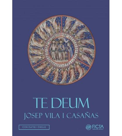 Te Deum - Mz solo, Coro SATB y organo - Josep Vila i Casañas