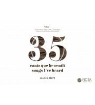 35 cants que he sentit - Polifonies tradicionals catalanes I