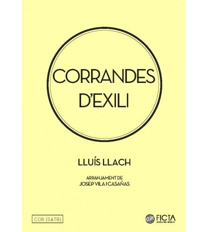 Corrandes d'exili - Lluís Llach (SATB)